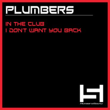 Plumbers - In the Club