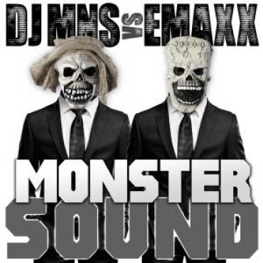 DJ MNS vs. E-Maxx - Monster Sound