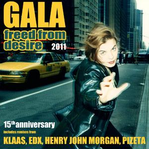 Gala - Freed from desire 2011!