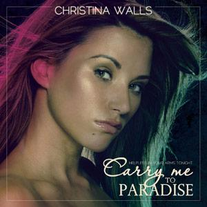 Christina Walls – Carry me to Paradise