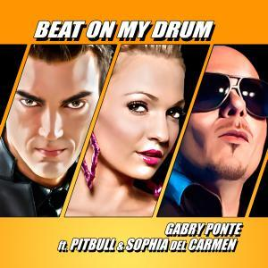 Gabry Ponte feat Pittbull & Sophia Del Carmen - Beat on my drum